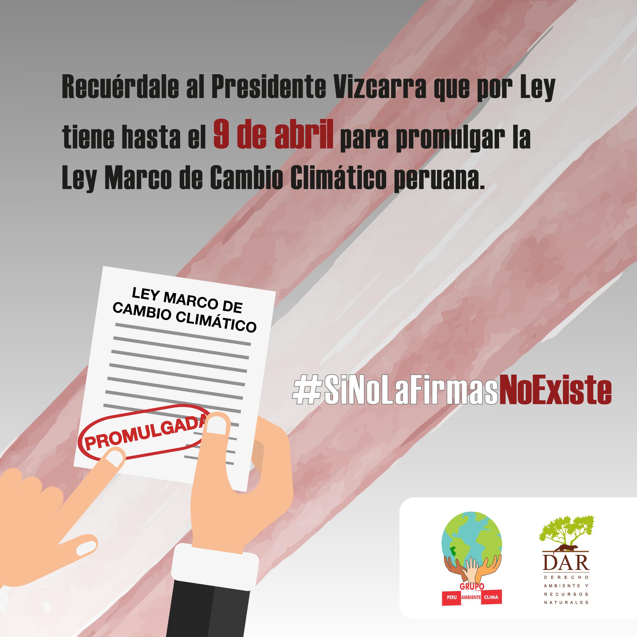Pide al presidente Vizcarra que promulgue la Ley Marco de Cambio ...